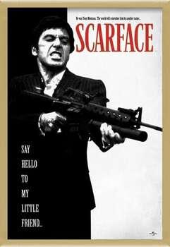 Uokvireni plakat Scarface - Say Hello To My Little Friend